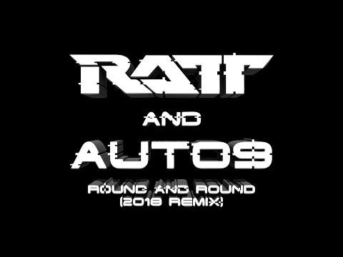 RATT & auto9 - Round And Round (2018 Remix) *HQ-AUDIO*
