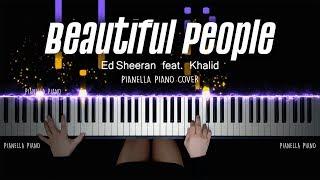 Gambar cover Ed Sheeran - Beautiful People (feat. Khalid)   PIANO COVER by Pianella Piano