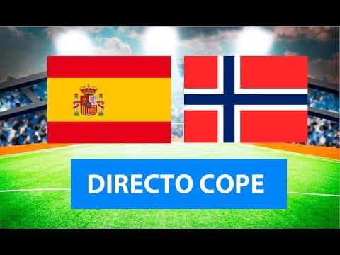 ESPAÑA vs NORUEGA EN VIVO | Radio Cadena Cope (Oficial)