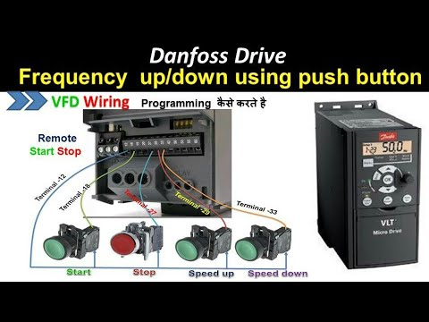 🔴 Danfoss Vfd Drive Frequency Up And Down Using Remote Push Button In Hindi