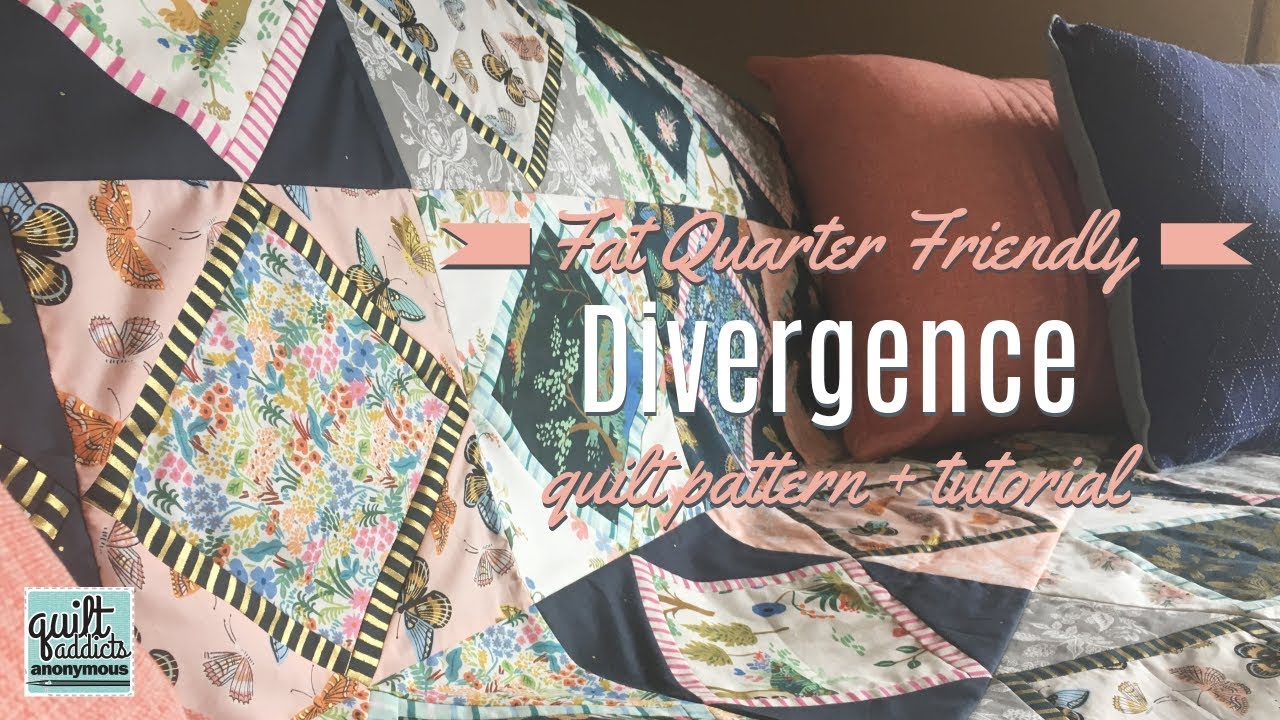 Divergence Fat Quarter Friendly Quilt Pattern Youtube