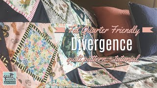 Divergence - Fat Quarter Friendly Quilt Pattern