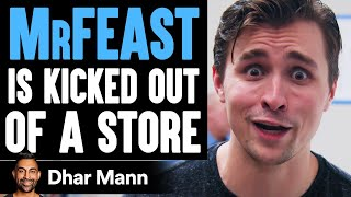 MrFeast KICKED OUT Of Store, What Happens Is Shocking | Dhar Mann