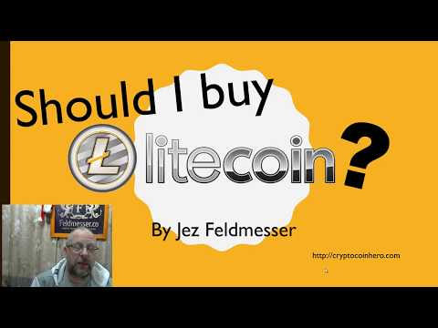 Should I buy Litecoin, and why?