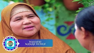 Nasihat Mamah Dedeh - Miskin Mengeluh, Kaya Sombong
