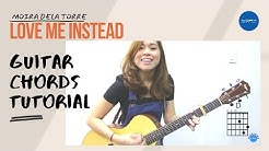 Moira Dela Torre - Love Me Instead (Guitar Chords Tutorial)