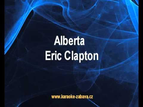 Alberta - Eric Clapton Karaoke tip