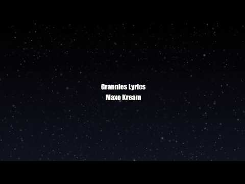 "Maxo Kream ""Grannies"" lyrics"
