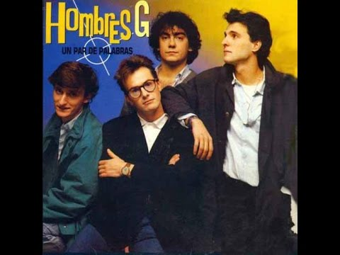 Hombres G - Un Par De Palabras (Disco completo 1986)