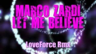 Marco Zardi - Let Me Believe [SOUNDRISE RECORDS] - ALL VERSION