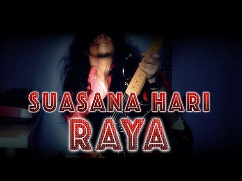 Gila Rock Raya Cover!!! Suasana Hari Raya - Guitarist Malaya
