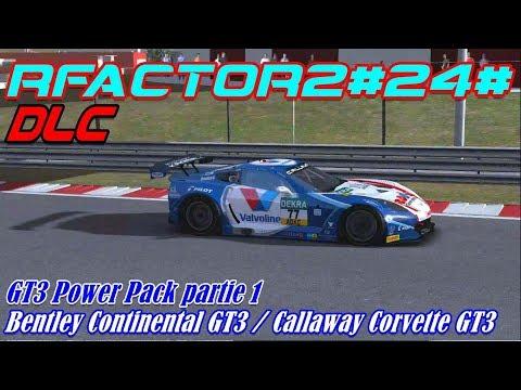 rFactor 2 #24# DLC # GT3 Power pack partie 1 # Bentley Continental / Callaway Corvette