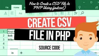 How to create a CSV file using PHP