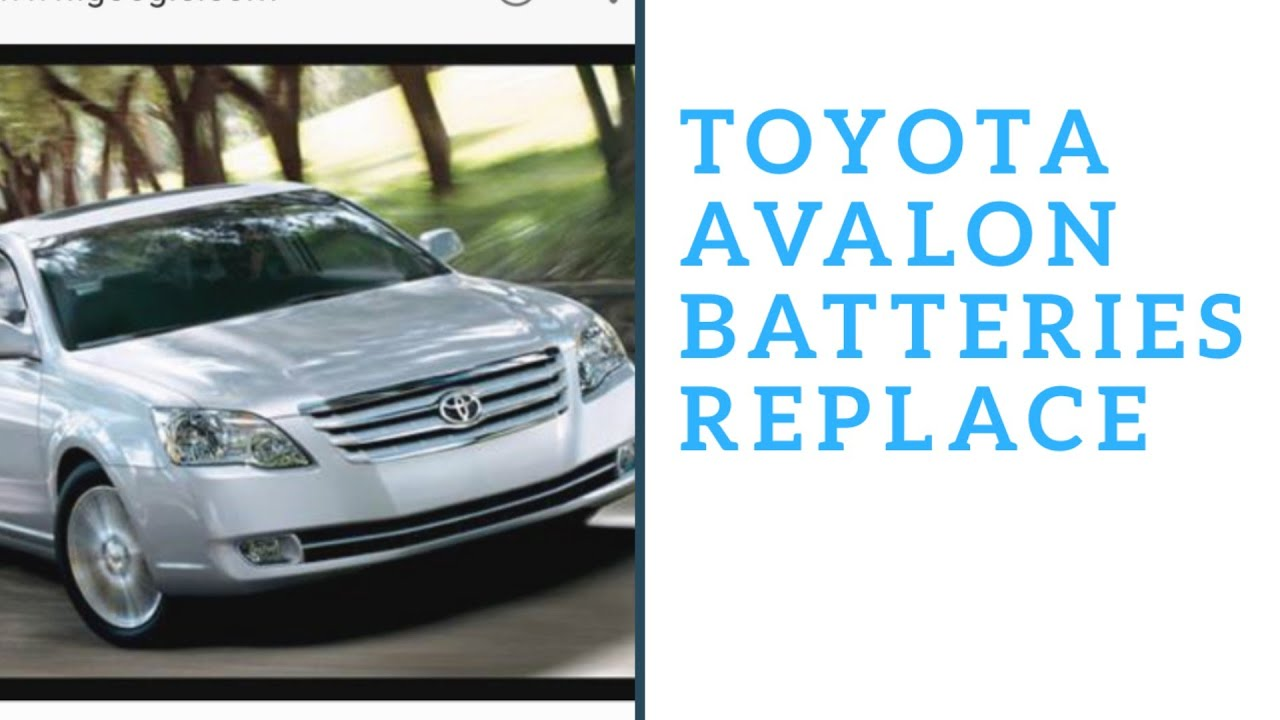 How To Change Toyota Avalon Battery