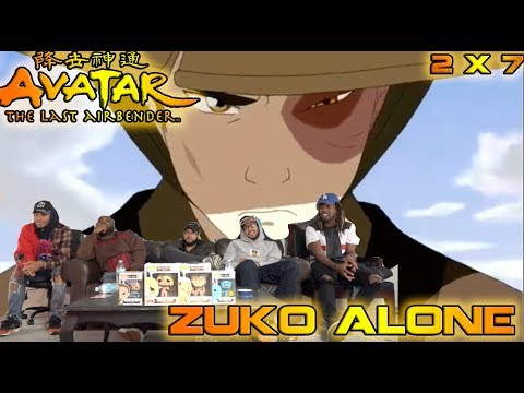"""Avatar The Last Airbender 2 X 7 """"Zuko Alone"""" Reaction/Review"""