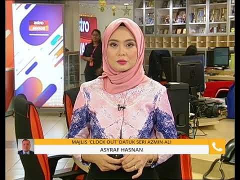 Majlis 'clock out' Datuk Seri Azmin Ali