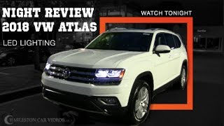 NIGHT REVIEW - 2018 Volkswagen ATLAS SEL Premium - Overview of Exterior & Interior Lighting | LED