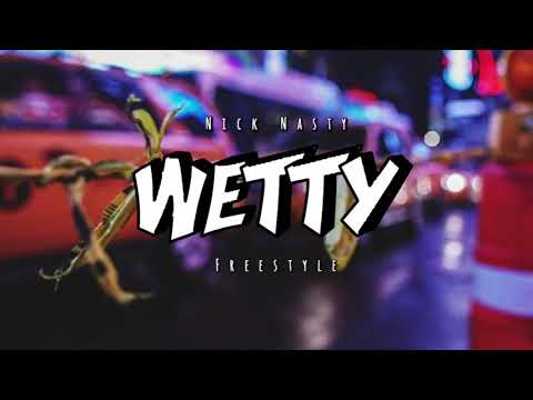 Nick Nasty - Wetty (Freestyle)