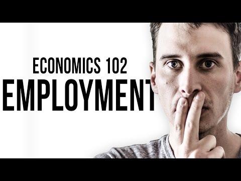 Economics 102: Employment
