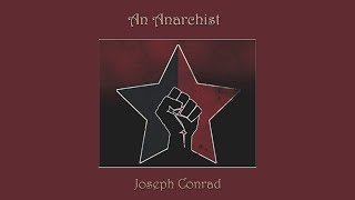 An Anarchist by Joseph Conrad - Part 2 of 3