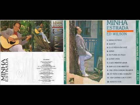Ed Wilson   1994   Minha Estrada   Álbum Completo