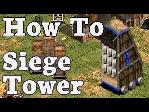 How To Siege Tower