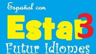 Испанский язык. Урок 33. Глагол Estar выражения.