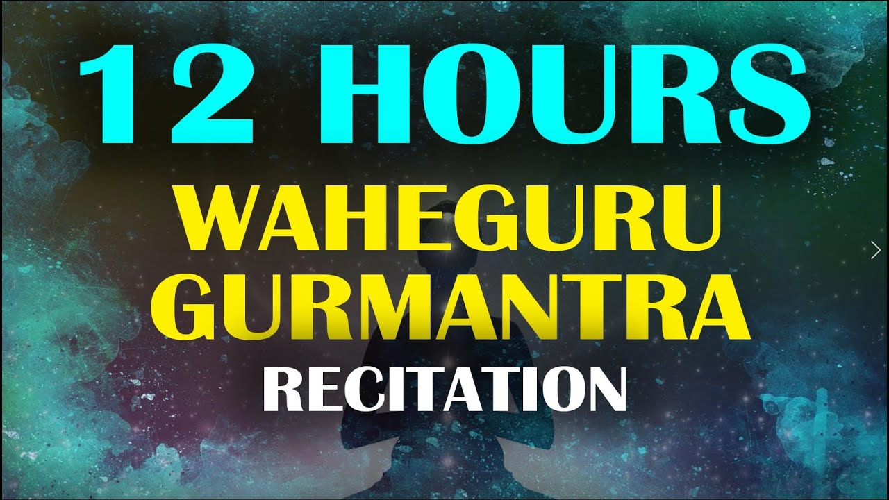 Download 12 HOURS GURMANTRA RECITATION । ਗੁਰਮੰਤ੍ ਅਭਿਆਸ ।  ALL DAY