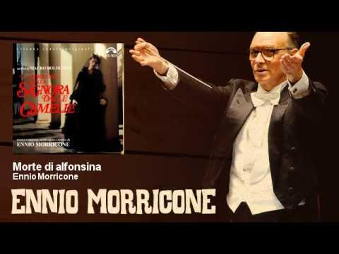 Ennio Morricone - Morte di alfonsina - La Storia Vera Della Signora Delle Camelie (1981)