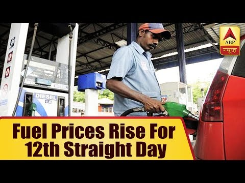 Fuel Prices Rise For 12th Straight Day | ABP News