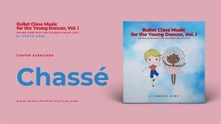 Chassé - Music for Children's Ballet Classes
