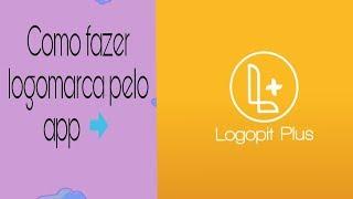 Como Fazer Logomarca Pelo Celular Aplicativo LogoPit Plus