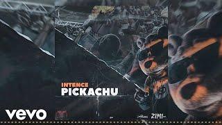 Intence - Pickachu (Official Audio)