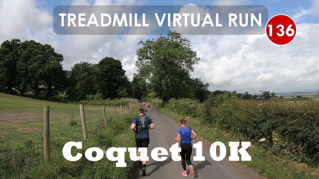 Treadmill Virtual Run 136: Coquet 10K Race