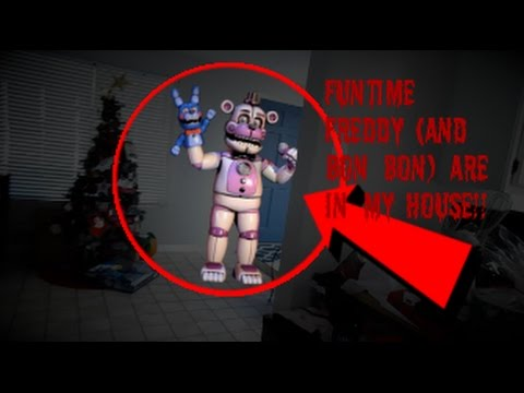 Funtime Freddy (And Bon Bon) Are In My House!!