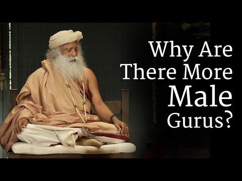 Why Are There More Male Gurus? | Sadhguru