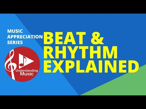 Beat and Rhythm Explained