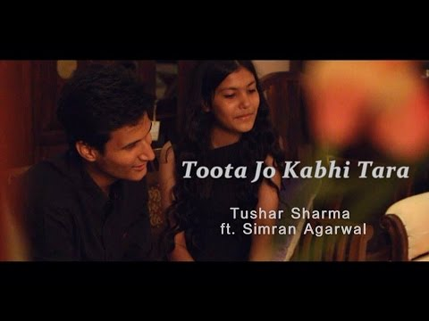 Toota Jo Kabhi Tara | A Flying Jatt | Tushar Sharma Ft. Simran Agarwal | Cover