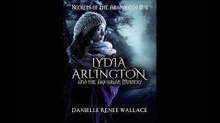 Lydia Arlington and the Aquarian Mystery Book Promo
