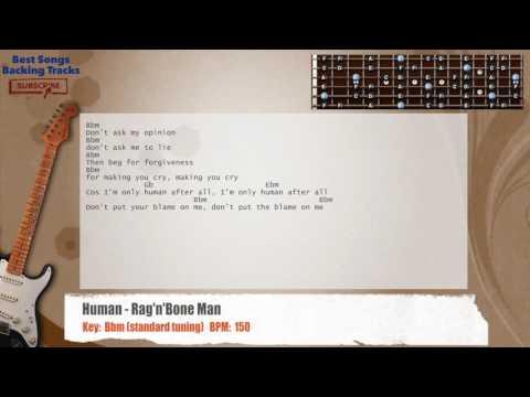 Human - Rag'n'Bone Man Guitar Backing Track with chords and lyrics