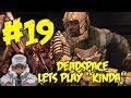 ►► FINAL SHOWDOWN WITH ALIEN PENIS MONSTER - Dead Space Lets Play Part 19 (w/ BlastphamousHD)