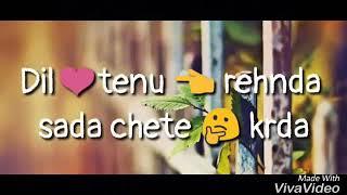 Dil tenu rehnda sada chete karda panjabi love song 2017 BY LOVE DEMO