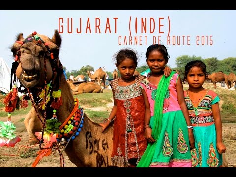 GUJARAT  (India) CARNET DE ROUTE documentaire, voyage (French version)