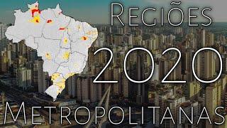As Regiões Metropolitanas Mais Populosas do Brasil em 2020