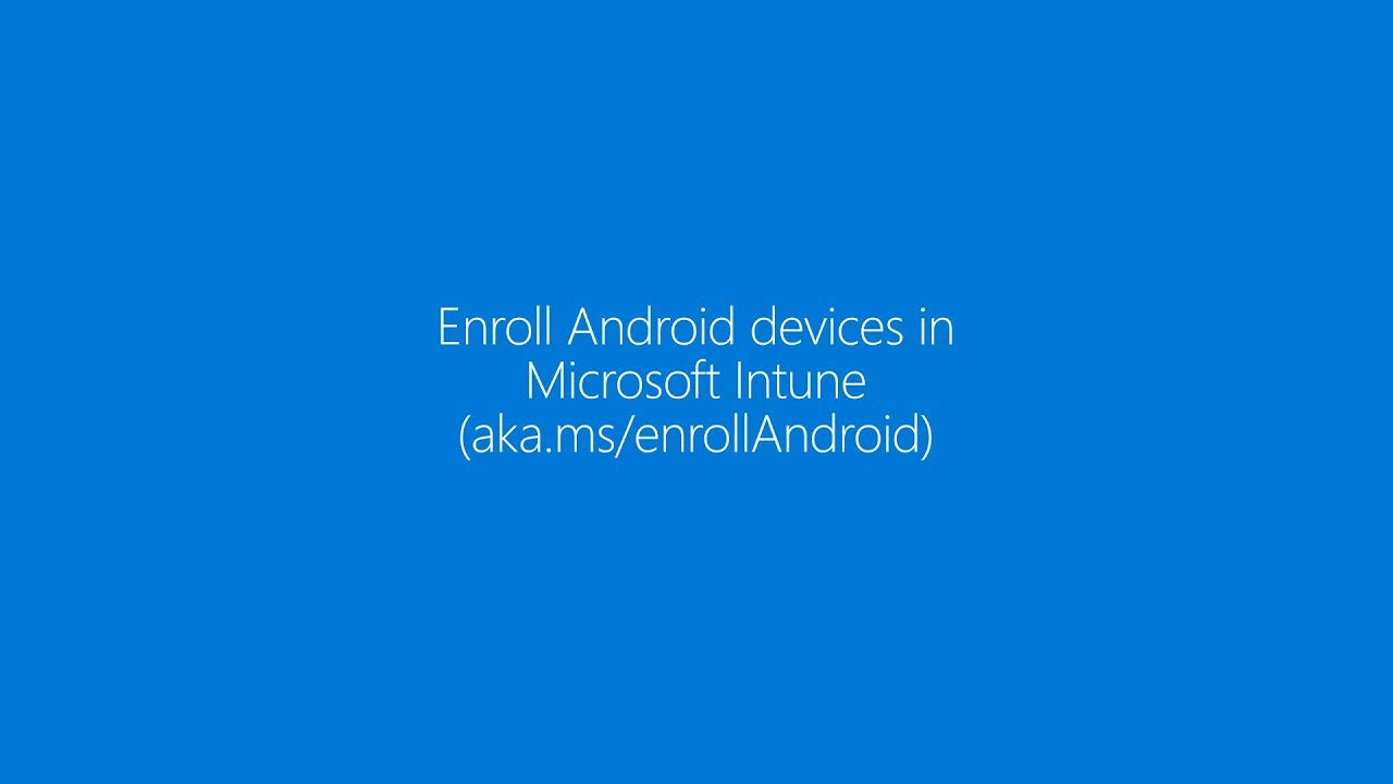 Set up Android Work Profile on your device using Microsoft Intune