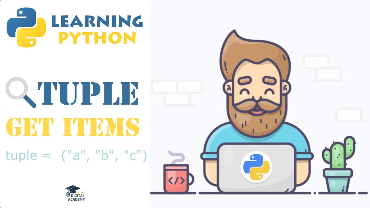 Access Items from a Tuple in Python (Indexing, Slicing)