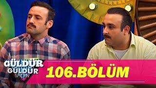 Güldür Güldür Show 106.Bölüm (Tek Parça Full HD)