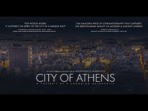 City of Athens - A Portrait of a Changing Metropolis (Short Film)