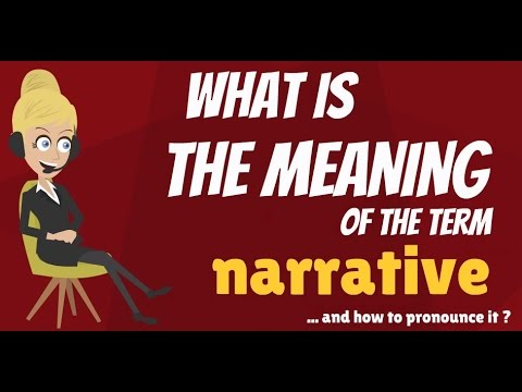 what is narrative what does narrative mean narrative meaning