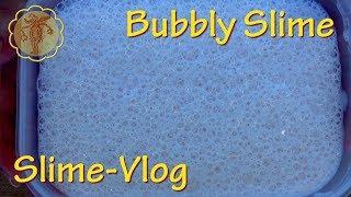 Slime-Vlog: Bubbly-Slime